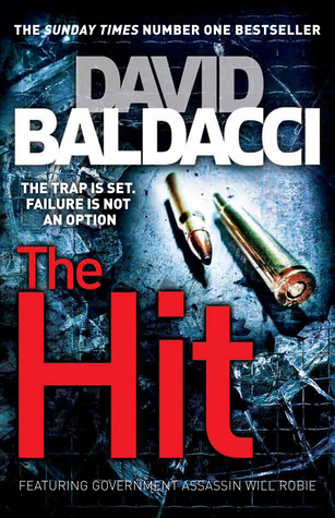 Download online for free The Hit (Will Robie #2) PDF by David Baldacci