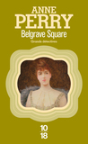Belgrave Square by Anne Perry