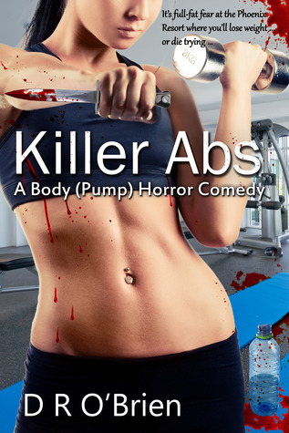 Killer Abs by D.R. O'Brien
