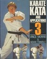 Karate Kata And Applications: Vol. 3
