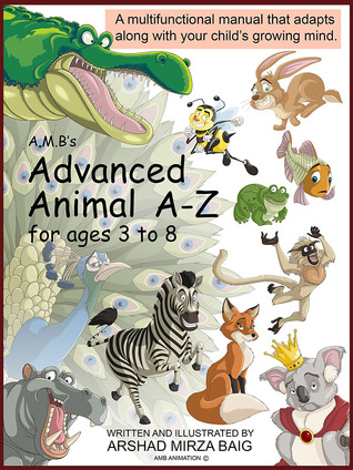 A.M.B's Advanced Animal A-Z for ages 3 to 8