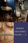 Demons Unleashed, Volume 1 - 3 (Demons Unleashed Erotic Novellas)