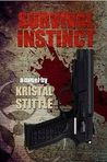 Survival Instinct: A Zombie Novel