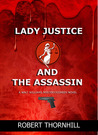 Lady Justice and the Assassin (Lady Justice, #13)
