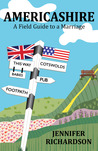 Americashire: A Field Guide to a Marriage