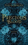 Precious Blood (The Blessed, #1)