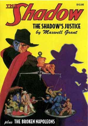 The Shadow's Justice / The Broken Napoleons (The Shadow, #6)