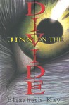 Jinx On The Divide by Elizabeth Kay
