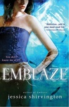 Emblaze (The Embrace Series, #3)