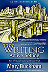 Writing Active Setting: Characterization and Sensory Detail (Active Setting, #1)