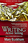 Writing Active Setting: Emotion, Conflict and Backstory (Active Setting, #2)