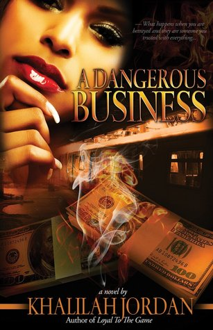 A Dangerous Business