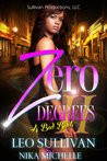 Zero Degrees Part 2 by Leo Sullivan