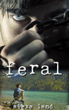 Feral by Alexa Land