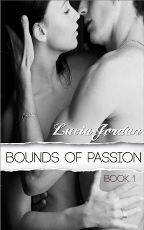 Bounds of Passion (Bound, #1)
