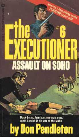 Assault on Soho by Don Pendleton