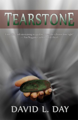 Tearstone by David L. Day