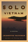 Solo Vietnam by Jeanette Vaughan