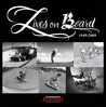The Skateboarder's Journal - Lives on Board 1949-2009 by Jack     Smith