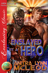 Enslaved by a Hero (Sold!, #7)