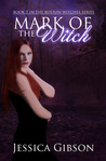 Mark of the Witch by Jessica  Gibson