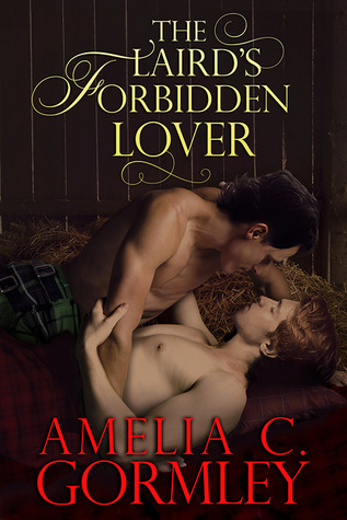 The Laird's Forbidden Lover by Amelia C. Gormley