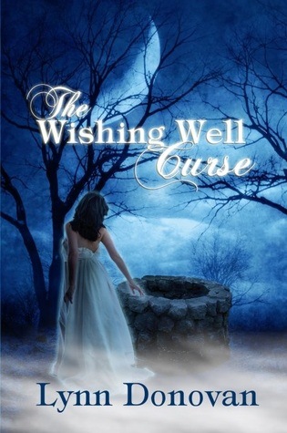 The Wishing Well Curse by Lynn  Donovan