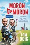 Moron to Moron by Tom  Doig