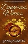 Dangerous Waters by Jane Jackson