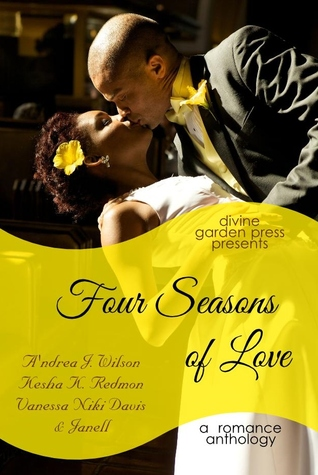 Four Seasons of Love by A'ndrea J. Wilson