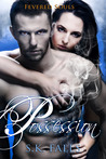 Possession (Fevered Souls #1)