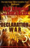 What Zombies Fear: Declaration of War