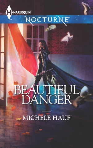 Beautiful Danger by Michele Hauf