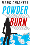 Powder Burn  (Burn with Sam Blackett #1)