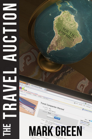 The Travel Auction by Mark  Green