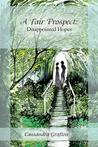 Disappointed Hopes (A Fair Prospect, #1)
