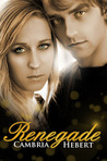 Renegade (Heven and Hell, #4)