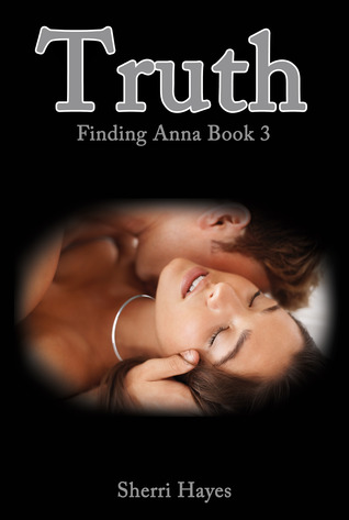 Truth (Finding Anna #3)