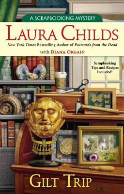Free download online Gilt Trip (A Scrapbooking Mystery #11) by Laura Childs, Diana Orgain PDF