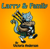 Larry &amp; Family by Victoria   Anderson