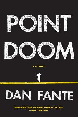 Point Doom by Dan Fante