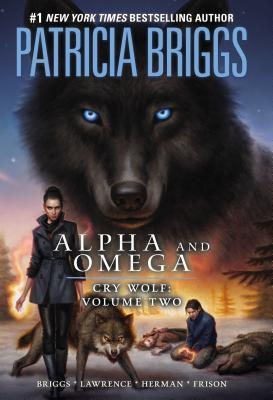 Review: Cry Wolf Vol. 2 Graphic Novel by Patricia Briggs, et. al