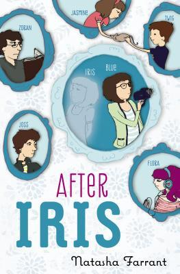 Download online After Iris (The Diaries of Bluebell Gadsby #1) DJVU by Natasha Farrant