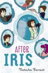 After Iris by Natasha Farrant