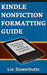 Kindle Nonfiction Formatting Guide by Lis Sowerbutts