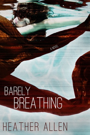Barely Breathing by Heather   Allen