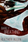 Barely Breathing (Just Breathe Trilogy #2)