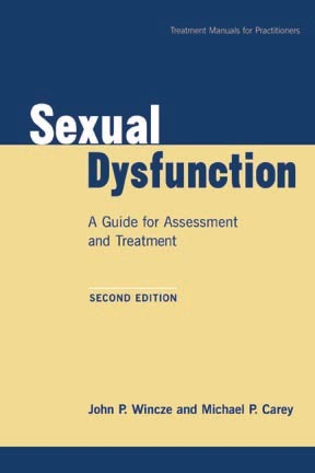 Sexual Dysfunction: A Guide for Assessment and Treatment