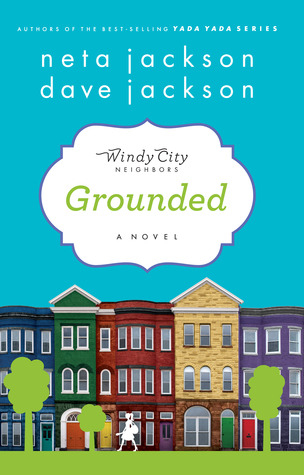 Grounded (Windy City Neighbors #1)