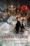 The Osiris Curse (Tweed & Nightingale Adventures, #2)